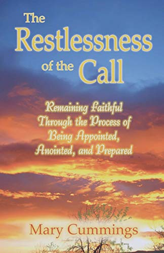 The Restlessness of the Call: Mary Cummings