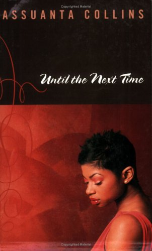 Until the Next Time: Assuanta Collins