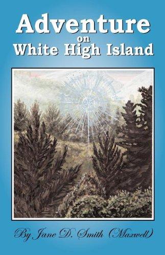 9780977707409: Adventure on White High Island