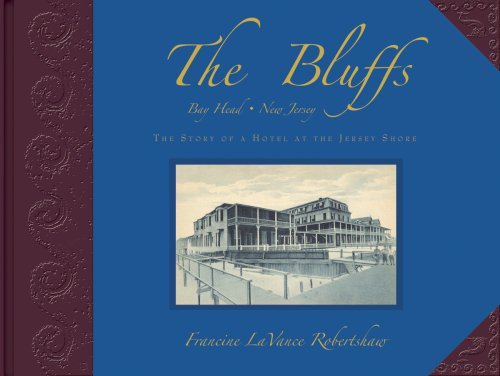 9780977707737: The Bluffs Bay Head, New Jersey: The Story of a Hotel at the Jersey Shore