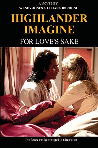 9780977711055: Highlander Imagine: For Love's Sake