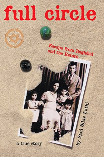 9780977711789: Full Circle: Escape from Baghdad and the Return