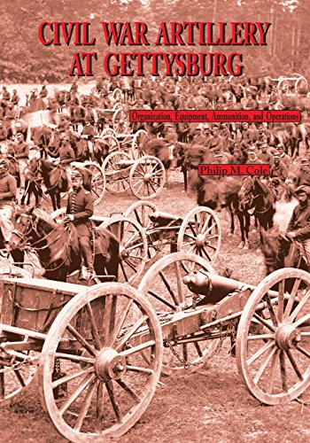Civil War Artillery at Gettysburg: Philip M. Cole