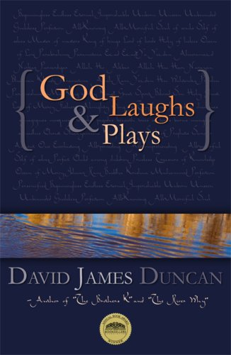 9780977717019: God Laughs & Plays; Churchless Sermons in Response to the Preachments of the Fundamentalist Right