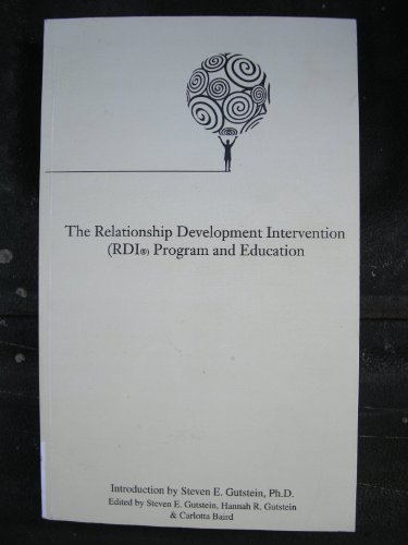 9780977718610: The Relationship Development Intervention (RDI) Program and Education