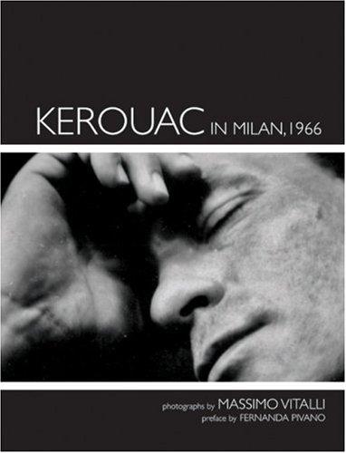 9780977719358: Kerouac in Milan, 1966: Photographs by Massimo Vitali