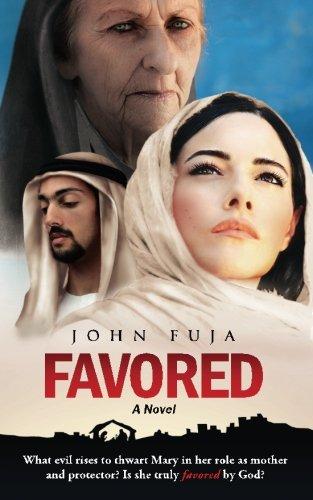 Favored: A Novel: John Fuja