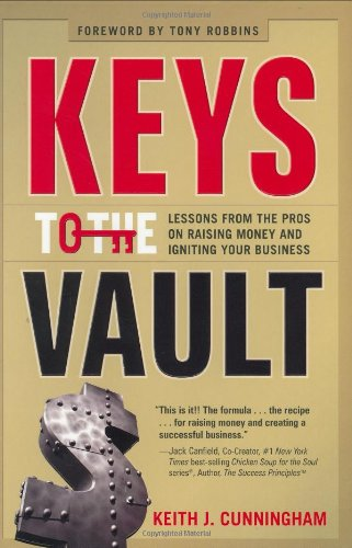 Keys To The Vault: Cunningham, Keith J.