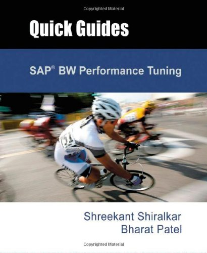 9780977725144: SAP BW Performance Tuning (Quick Guides)