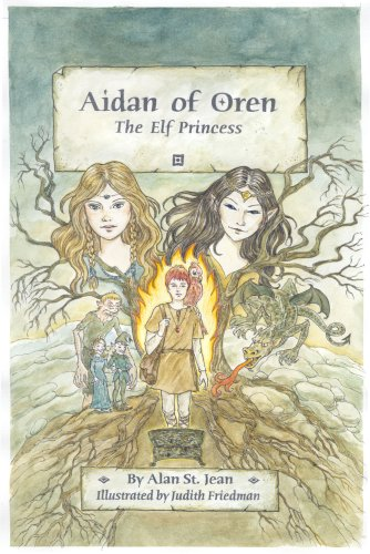 Aidan of Oren: The Elf Princess: Alan St. Jean