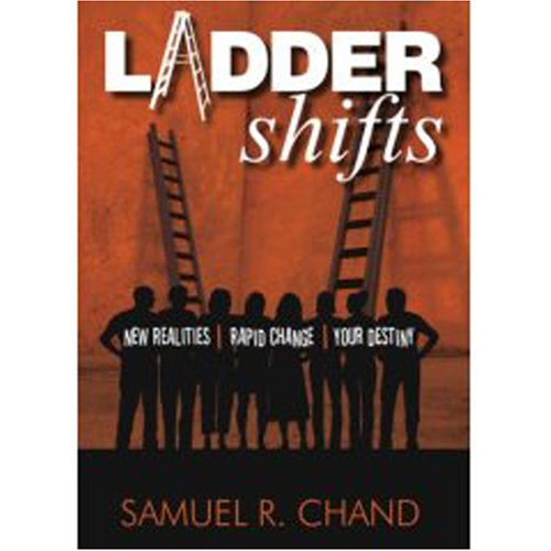 Ladder Shifts: New Realities, Rapid Change, Your Destiny (9780977727377) by Samuel R. Chand