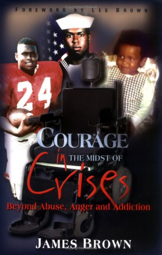 9780977727803: Courage in the Midst of Crises