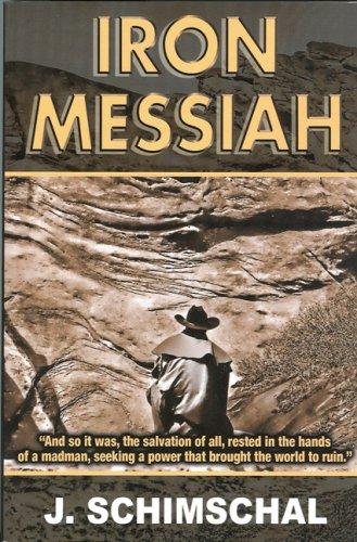 9780977732722: Iron Messiah