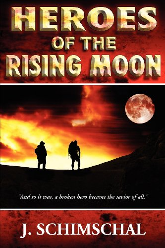 Heroes of the Rising Moon: Schimschal, Jason