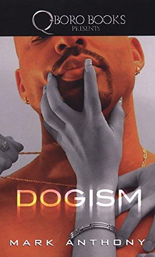 9780977733507: Dogism