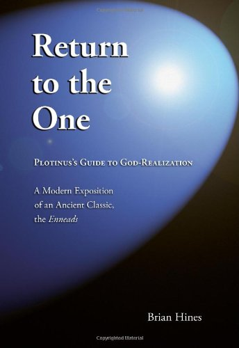 9780977735211: Return To The One: Plotinus's Guide To God-Realization
