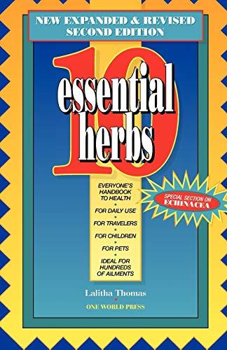 10 Essential Herbs: Thomas, Lalitha