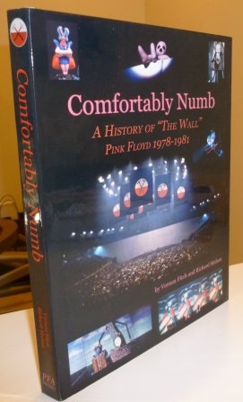 "9780977736607: Comfortably Numb: A History of ""The Wall"" - Pink Floyd 1978-1981"