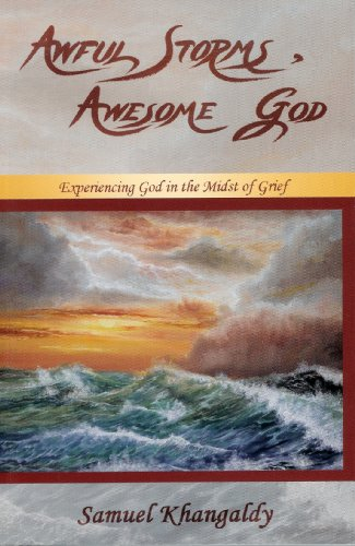 Awful Storms, Awesome God: Pastor Samuel Khangaldy