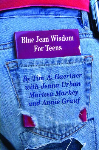 9780977738120: Blue Jean Wisdom For Teens