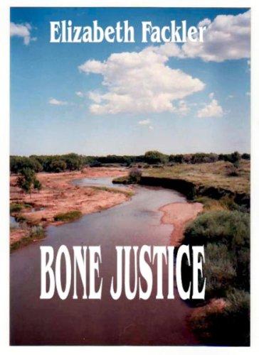 9780977738502: Bone Justice