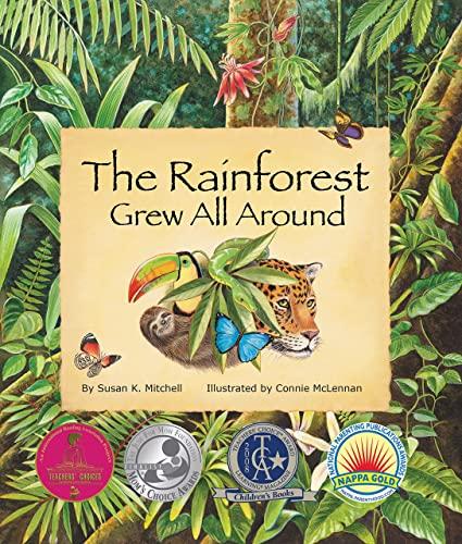 9780977742387: The Rainforest Grew All Around