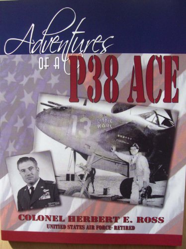 9780977742509: Adventures of a P38 Ace