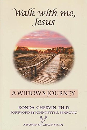 Walk with Me, Jesus: A Widows Journey: Ronda Chervin Ph.D