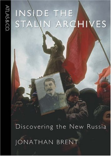 9780977743339: Inside the Stalin Archives: Discovering the New Russia