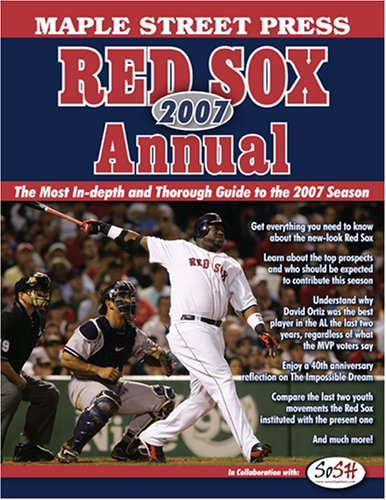 Maple Street Press 2007 Red Sox(TM) Annual: James Walsh (Editor),