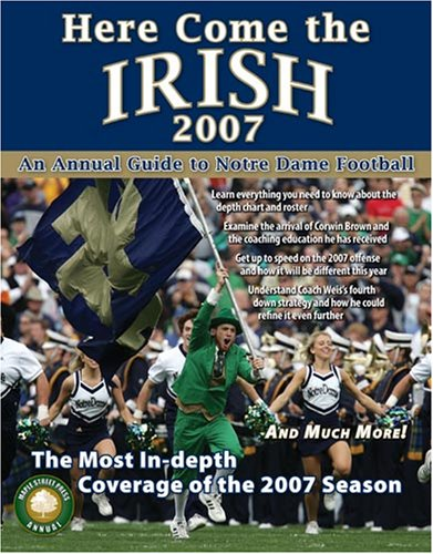 9780977743681: Here Come the Irish 2007: An Annual Guide to Notre Dame Football