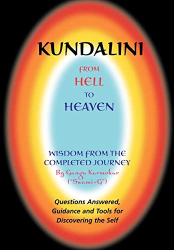 9780977745609: Kundalini - From Hell to Heaven