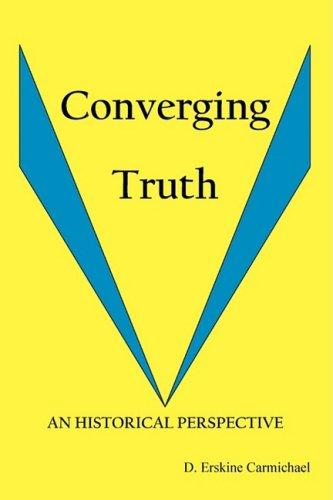 9780977747344: Converging Truth