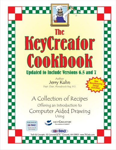 9780977752539: The KeyCreator Cookbook for Versions 6.5 & 7