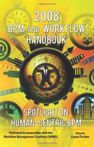 9780977752768: 2008 BPM & Workflow Handbook - Spotlight on Human-Centric BPM