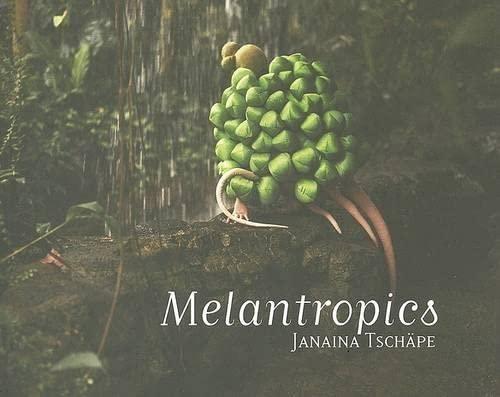 Janaina Tschape: Melantropics
