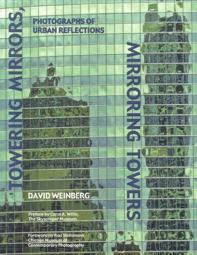 9780977753123: Towering Mirrors, Mirroring Towers: Photographs of Urban Reflections