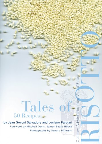 Tales of Risotto: 50 Recipes: Culinary Adventures: Jean Govoni Salvadore,
