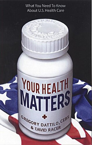 9780977753406: Your Health Matters: What You Need to Know About U.S. Health Care