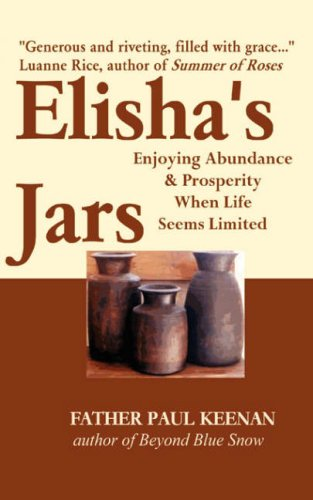 9780977755639: Elisha's Jars: Enjoying Abundance and Prosperity When Life Seems Limited