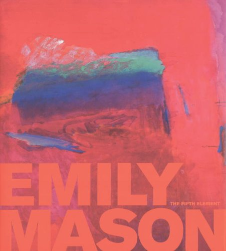 9780977757152: Emily Mason: The Fifth Element