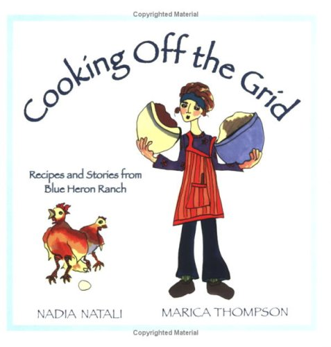 Cooking Off the Grid: Nadia Natali