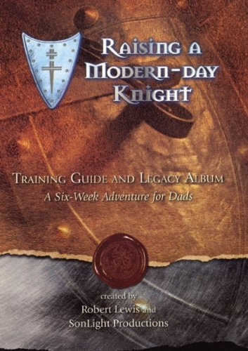 9780977759316: Raising a Modern Day Knight Training Gui