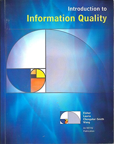 9780977759903: Introduction to Information Quality (Advances in Information Quality Book Series)