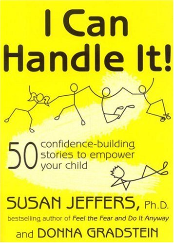 9780977761807: I Can Handle It!: 50 Confidence-Building Stories to Empower Your Child