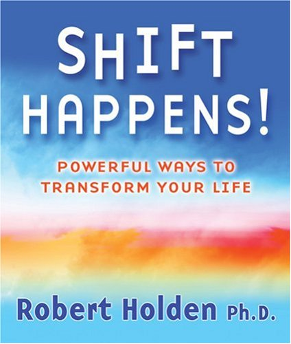9780977761821: Shift Happens!: Powerful Ways to Transform Your Life