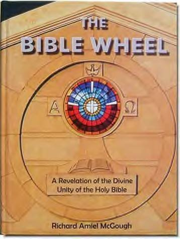 9780977763771: The Bible Wheel: A Revelation of the Divine Unity of the Holy Bible