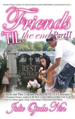 Friends 'Till the End, Part 2: Julie Ojeda Nin