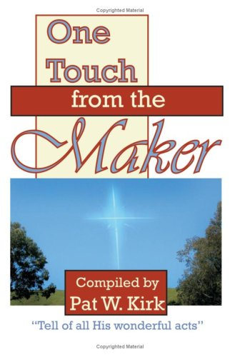 9780977765218: One Touch from the Maker