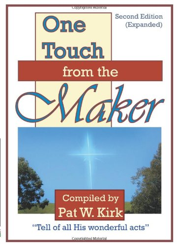 9780977765225: One Touch from the Maker Second Edition